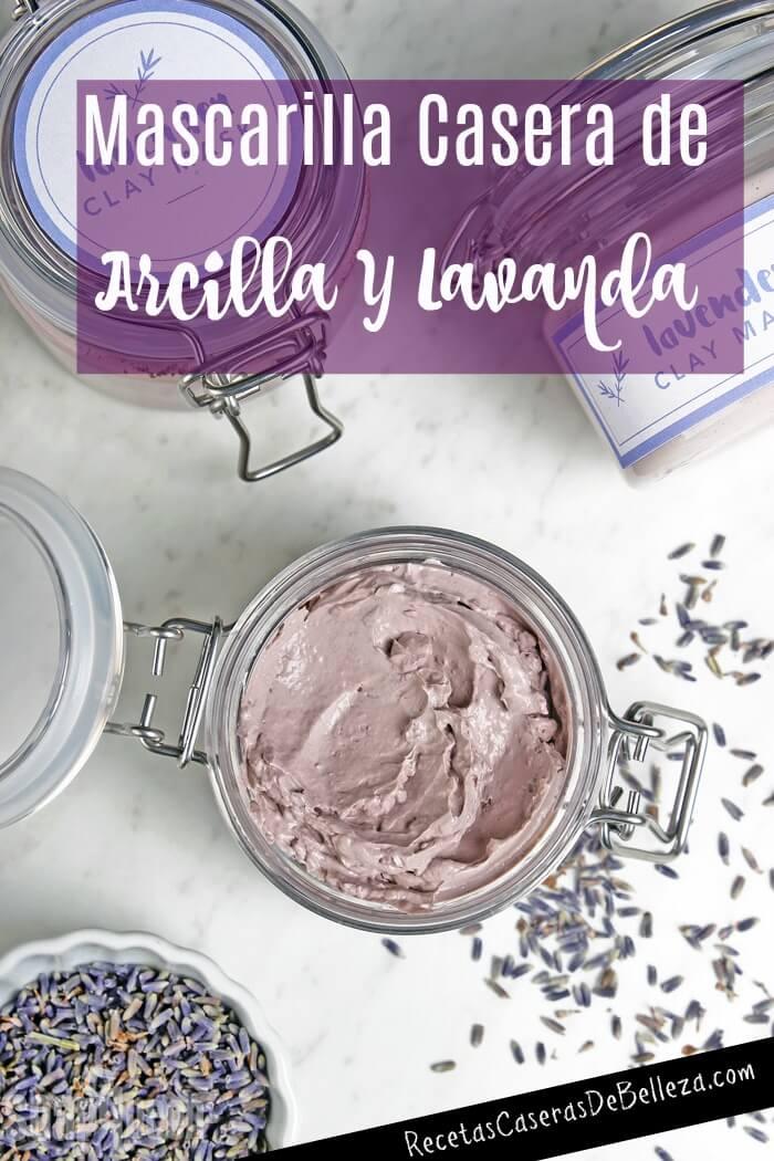 Mascarilla Casera de Arcilla Y Lavanda