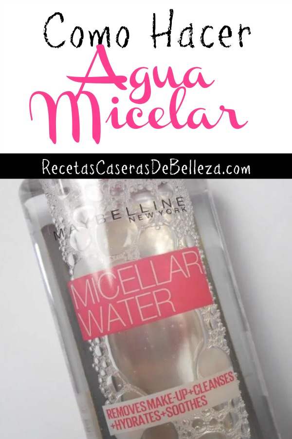Como Hacer Agua Micelar
