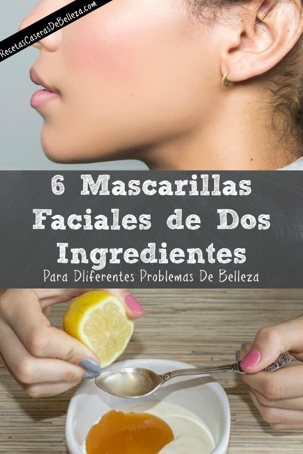 Mascarillas Faciales de Dos Ingredientes
