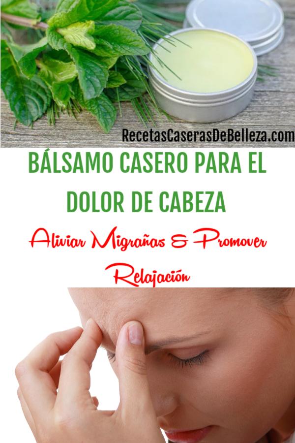 BÁLSAMO CASERO PARA EL DOLOR DE CABEZA
