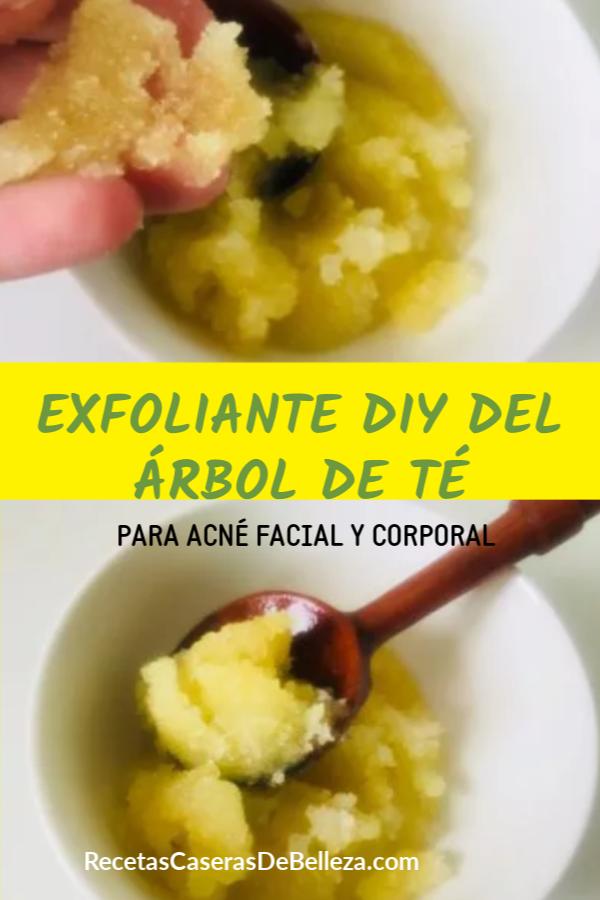 EXFOLIANTE DIY DEL ÁRBOL DE TÉ