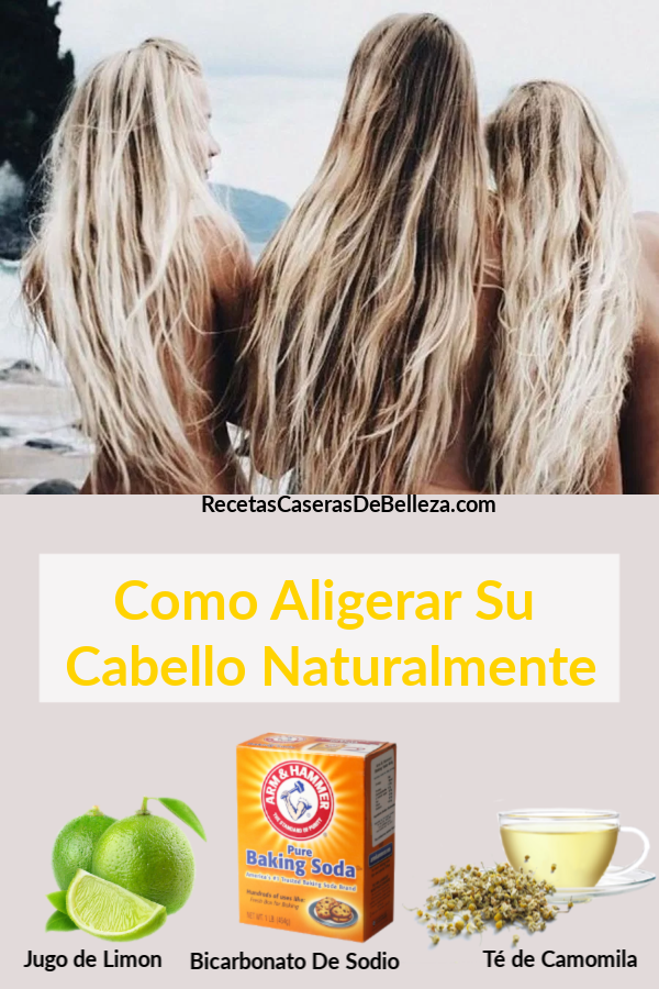 Formas naturales para aclarar el cabello