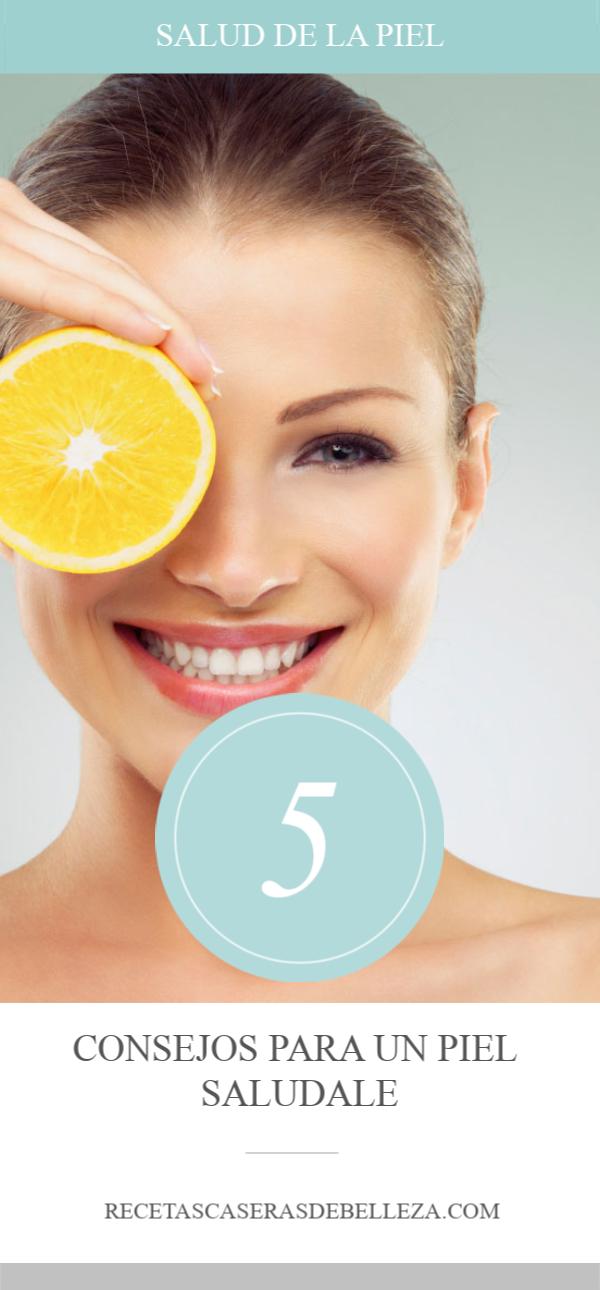 ¡Estos 5 consejos para una piel saludable son cosas simples y naturales que puedes hacer todos los días para garantizar tu mejor piel!