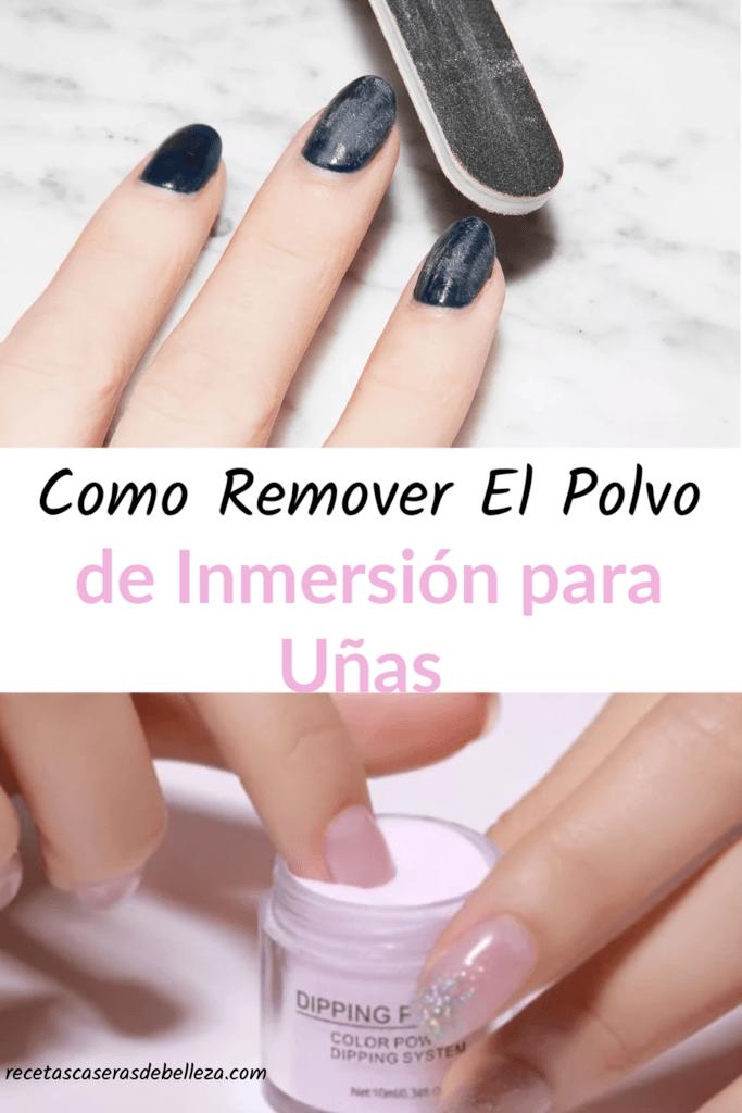 Cómo Remover el Polvo de Inmersión para Uñas