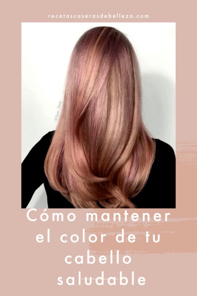 Cómo mantener el color de tu cabello saludable